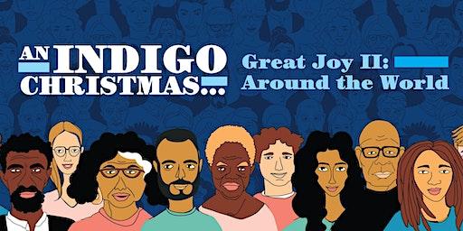 An Indigo Christmas... Great Joy II: Around the World