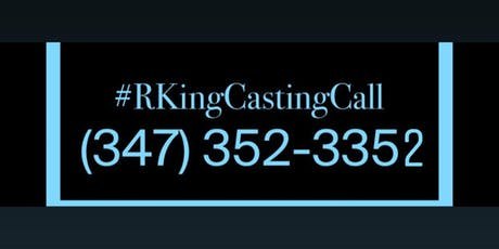 Reality Casting Kings : OPEN CALL!! Looking For New Famous Faces  tickets