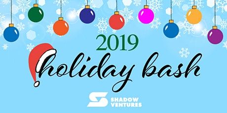 Shadow Ventures Holiday Bash tickets