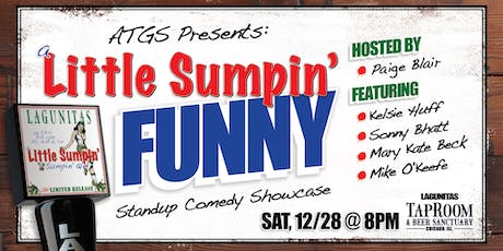 A Little Sumpin' Funny Stand Up Comedy Showcase - December! tickets