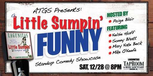 A Little Sumpin' Funny Stand Up Comedy Showcase - December!