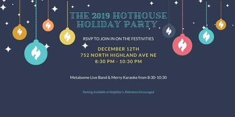 2019 Hothouse Holiday Party tickets