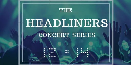 The Headliners Concert Series at TAK Music Venue