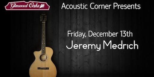Jeremy Medrich Acoustic Corner