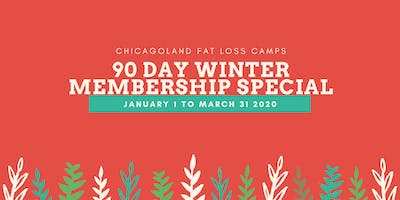 90 Day Winter Membership Special (Chicagoland Fat Loss Camps BOLINGBROOK)