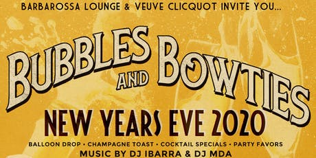 NYE 2020: Bubbles & Bowties | Massive Balloon Drop + Champagne Toast tickets