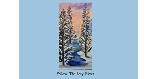Follow The Icy River (2019-12-06 starts at 6:30 PM)