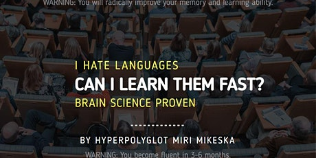 I hate languages. Can I learn them quickly and have fun? BY HYPERPOLYGLOT tickets