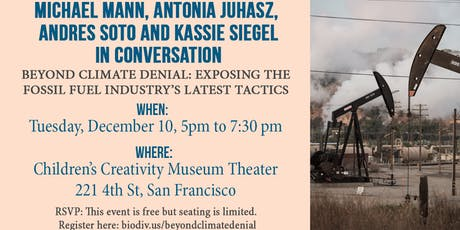 Beyond Climate Denial: Exposing the Fossil Fuel Industry's Latest Tactics tickets