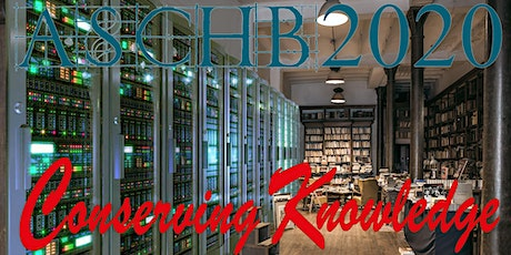 2020 ASCHB AGM & Conference: Conserving Knowledge tickets