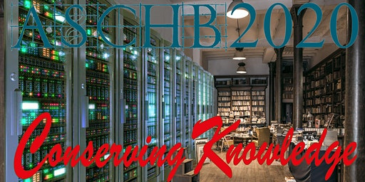 2020 ASCHB AGM & Conference: Conserving Knowledge