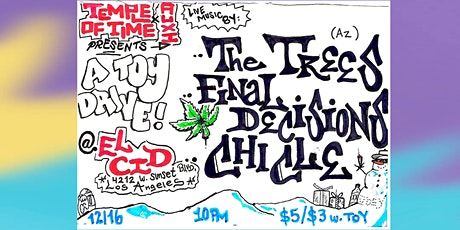 Temple of Time toy drive with THE TREES & CHICLE  tickets