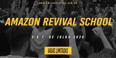 AMAZON REVIVAL SCHOOL 2020 ingressos