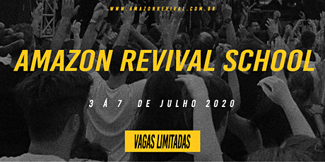 AMAZON REVIVAL SCHOOL 2020 tickets