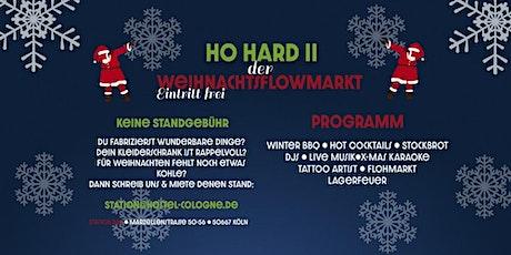 Ho Hard II - Der Weihnachtsflowmarkt im Station Tickets