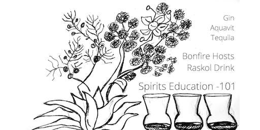 BONFIRE HOSTS Raskol Drink - Spirits Education 101