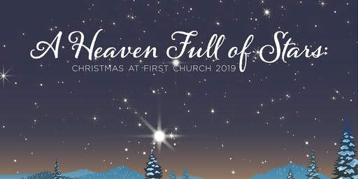 A Heaven Full of Stars: Christmas First Church