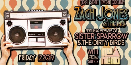 Zach Jones & The DB's with No Mind tickets