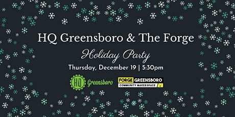 HQ Greensboro + The Forge Holiday Party tickets