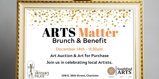 "SouthEnd ""ARTS Matter"" Brunch and Benefit"