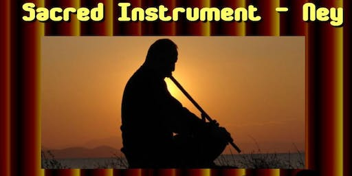 "Coffee Night - ""The Sacred Instrument""/Ney"