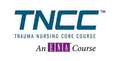 TNCC - Trauma Nurses Core Curriculum