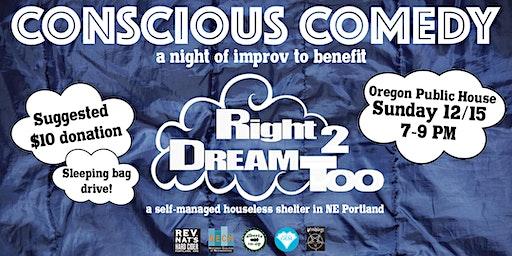 Conscious Comedy for Right 2 Dream Too!