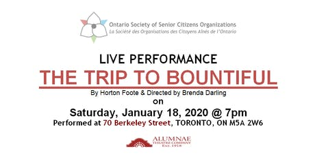 OSSCO PRESENTS - A NIGHT AT THE THEATRE - THE TRIP TO BOUNTIFUL tickets