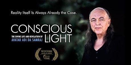 Conscious Light: Documentary Film about Adi Da Samraj  tickets