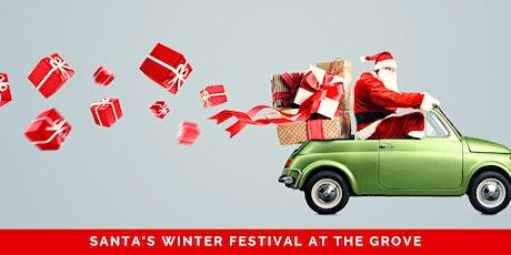 Santa's Winter Festival at The Grove tickets