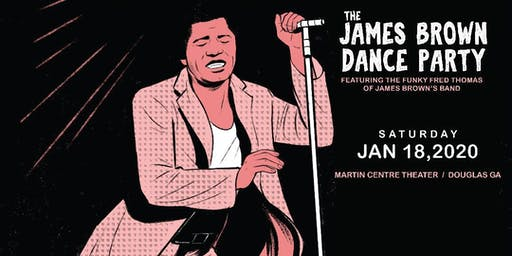 The James Brown Dance Party featuring The Funky Fred Thomas