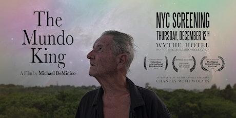 The Mundo King: NYC Screening tickets