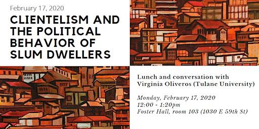 Clientelism and the Political Behavior of Slum Dwellers
