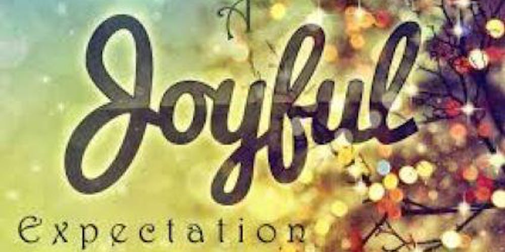 Image result for A Time of Joyful Expectation
