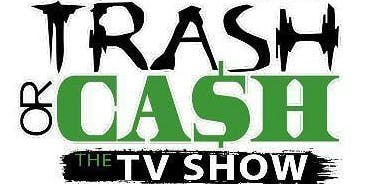 TRASH OR CASH TV SHOW
