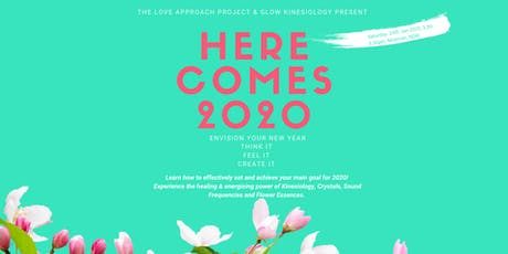 Here comes 2020!!  Envision your new year: Think it,  Feel it,  Create it! tickets
