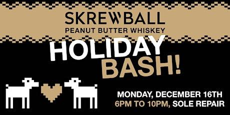 Skrewball Holiday Bash 2019 tickets