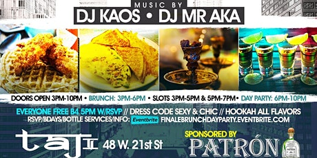 Finale Brunch + Day Party Sponsored by Patron tickets