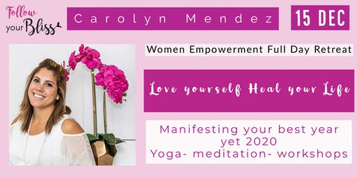 Full Day Women Retreat- Love Yourself & Heal Your Life