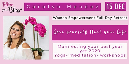 Full Day Women's  Retreat- Love Yourself & Heal Your Life