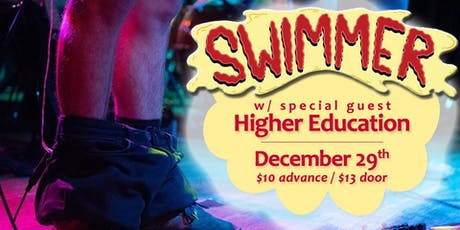 Swimmer w/Higher Education at Soundcheck Studios tickets