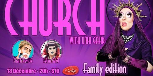 Church with Uma Gahd - Family edition