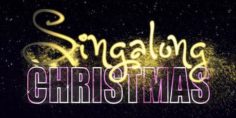Singalong Christmas tickets