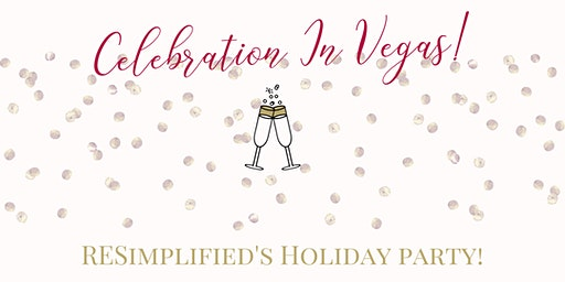 RESimplified Holiday Party!
