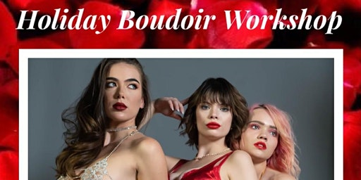 Holiday Boudoir Workshop by Luna Dawn Creative Agency