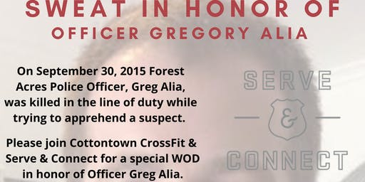 Sweat in Honor of  Officer Greg Alia