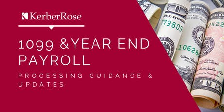 1099 & Year End Payroll: Processing Guidance & Updates tickets