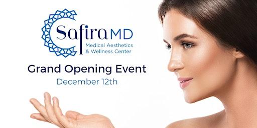 SafiraMD Grand Opening Event