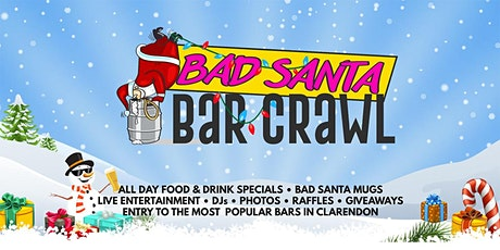 Clarendon's BAD SANTA Bar Crawl tickets