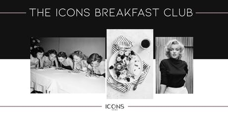 ICONS BREAKFAST CLUB tickets